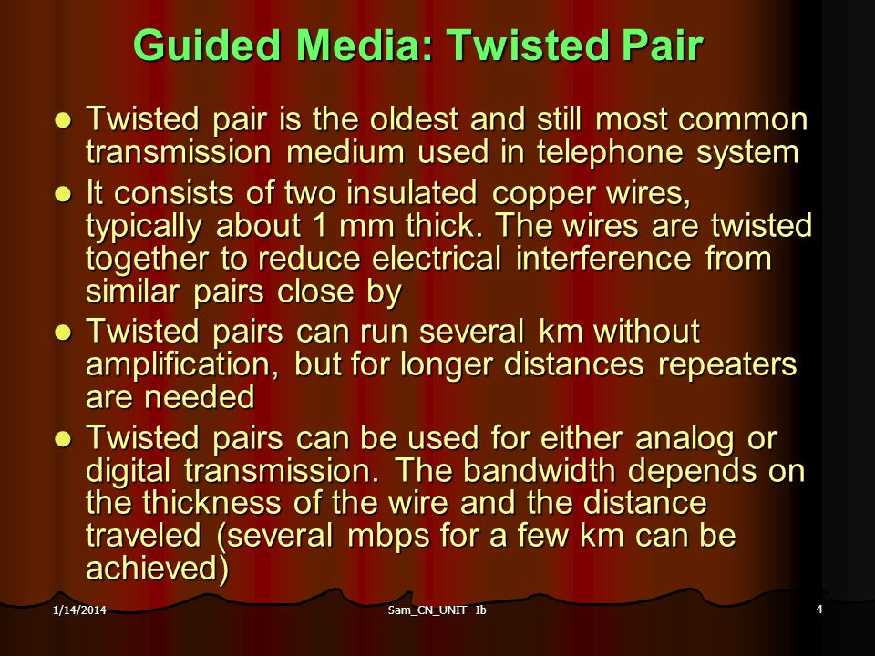 Guided Media: Twisted Pair