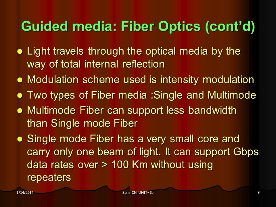 Guided media: Fiber Optics (cont'd)