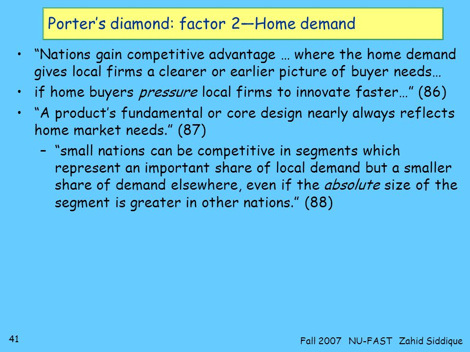 Porter's diamond: factor 2—Home demand