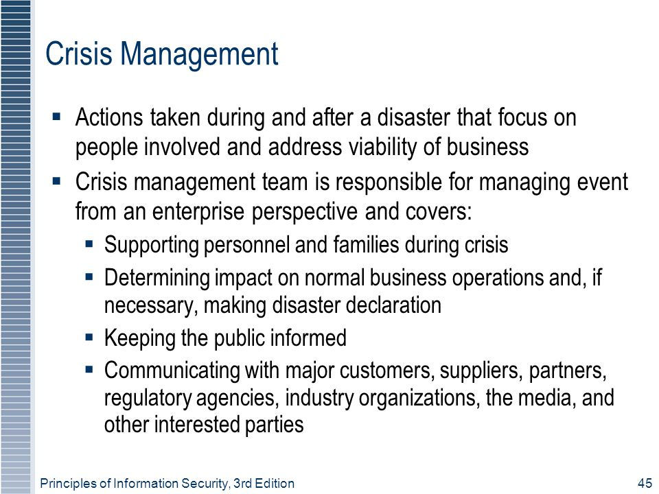 Crisis Management Actions taken during and after a disaster that focus on people involved and address viability of business.
