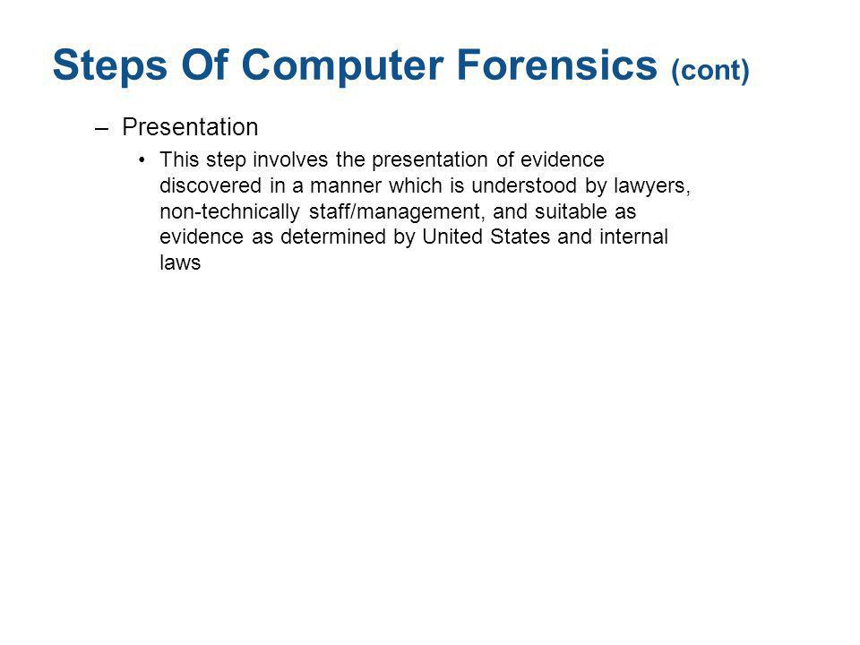 Steps Of Computer Forensics (cont)
