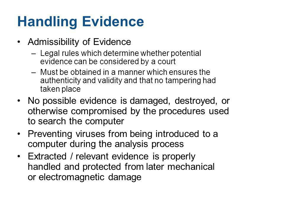 Handling Evidence Admissibility of Evidence