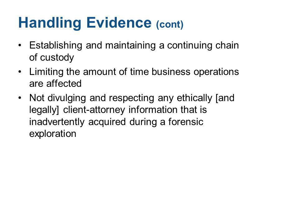 Handling Evidence (cont)