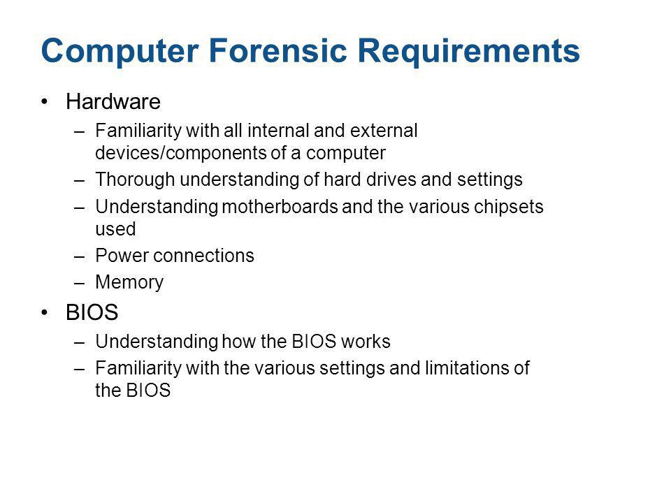 Computer Forensic Requirements