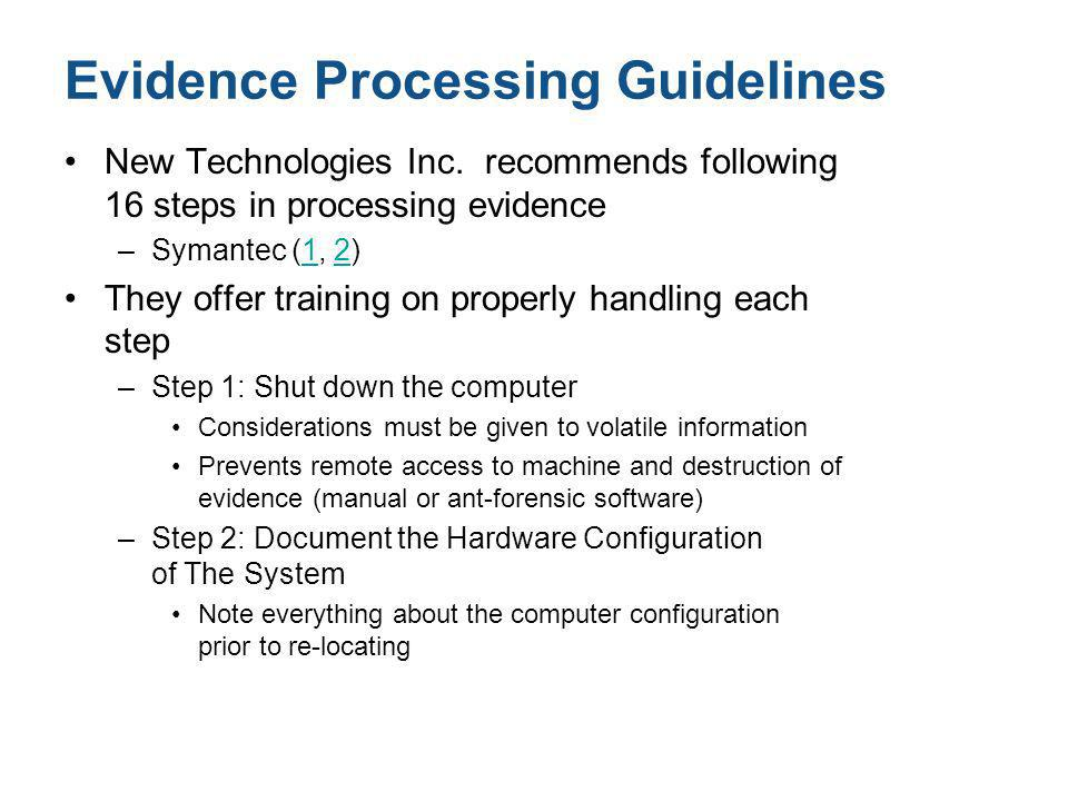 Evidence Processing Guidelines