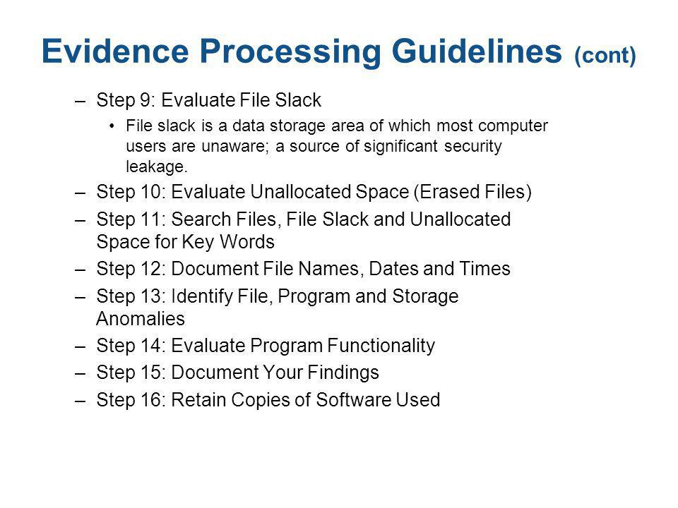 Evidence Processing Guidelines (cont)