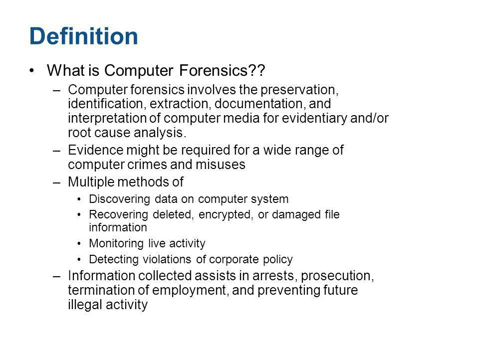 Definition What is Computer Forensics