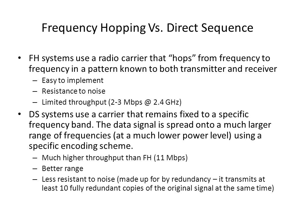 Frequency Hopping Vs. Direct Sequence