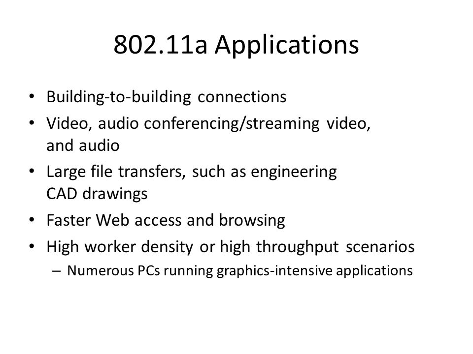 802.11a Applications Building-to-building connections
