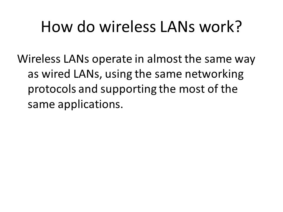 How do wireless LANs work