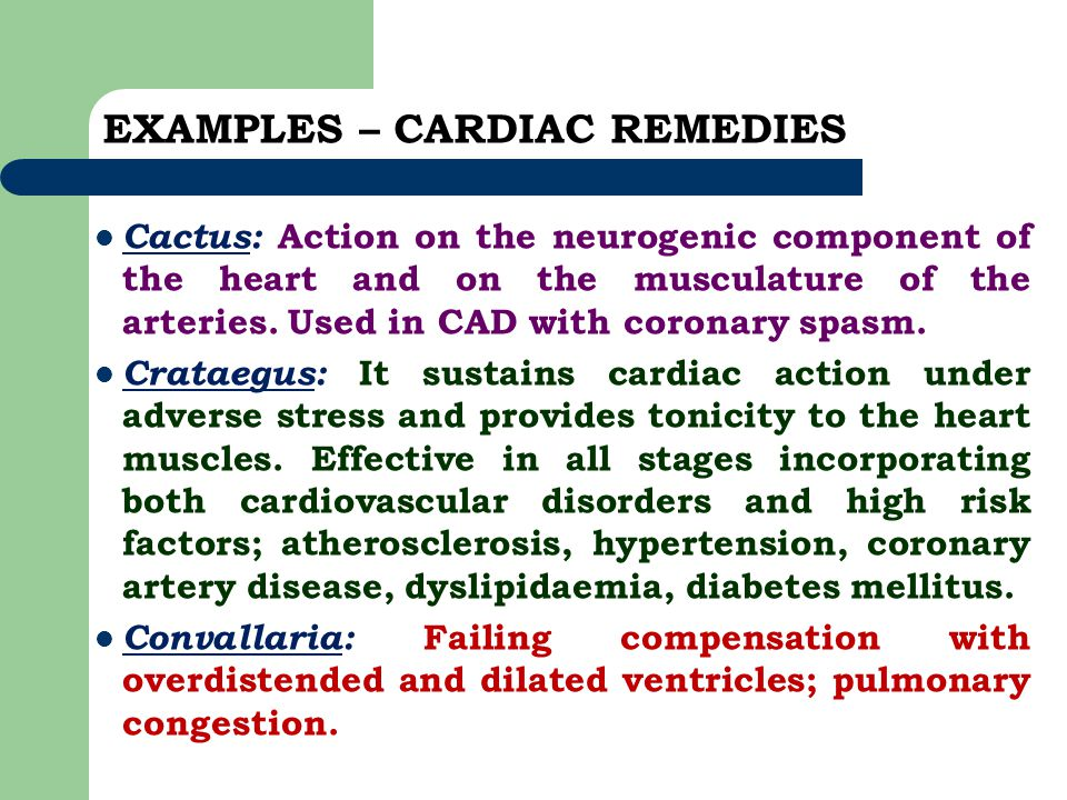 EXAMPLES – CARDIAC REMEDIES