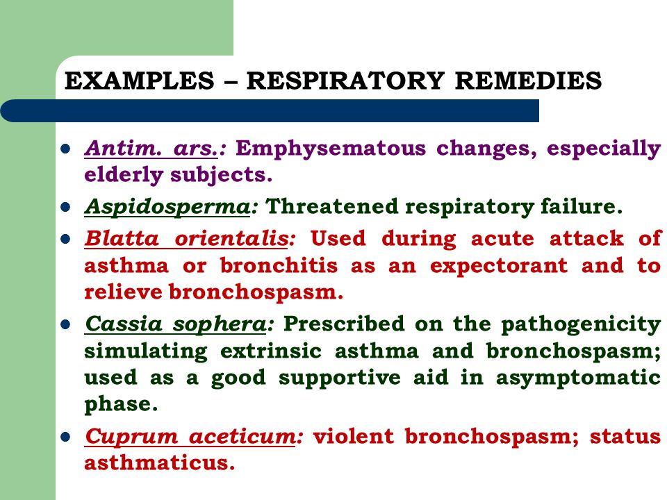 EXAMPLES – RESPIRATORY REMEDIES