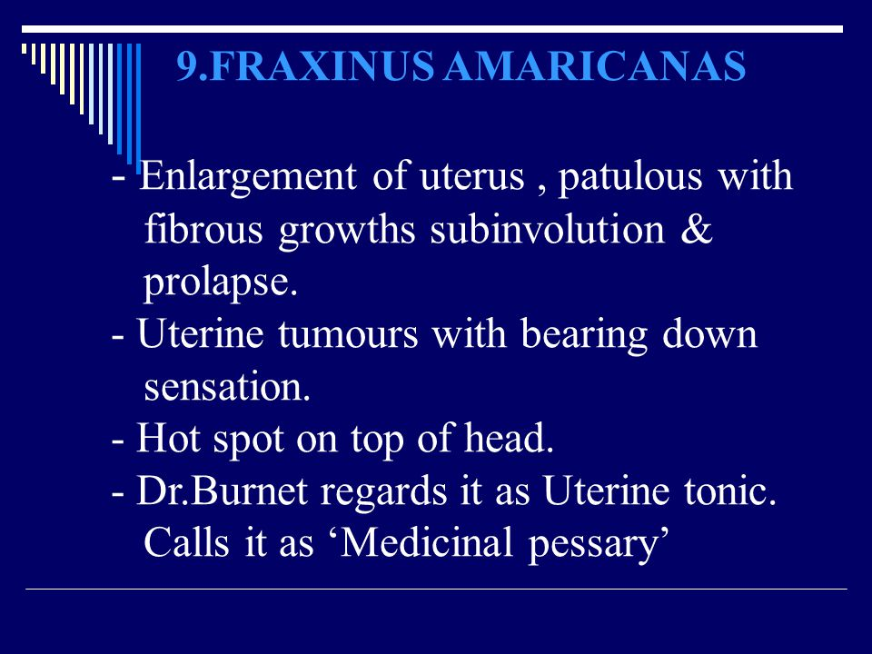 - Enlargement of uterus , patulous with
