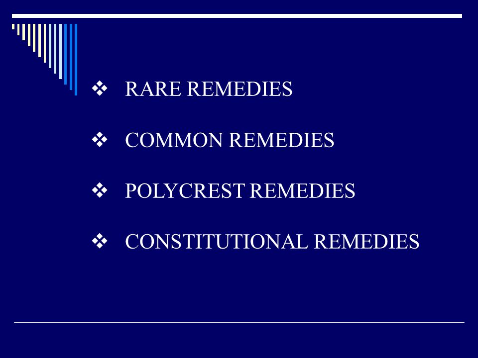 RARE REMEDIES COMMON REMEDIES POLYCREST REMEDIES CONSTITUTIONAL REMEDIES