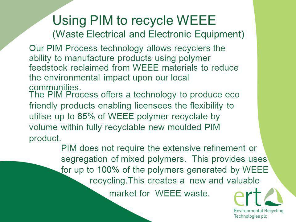 Using PIM to recycle WEEE (Waste Electrical and Electronic Equipment)