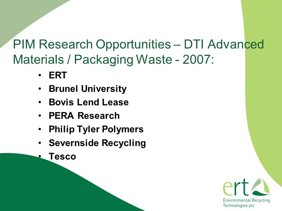 PIM Research Opportunities – DTI Advanced Materials / Packaging Waste - 2007: