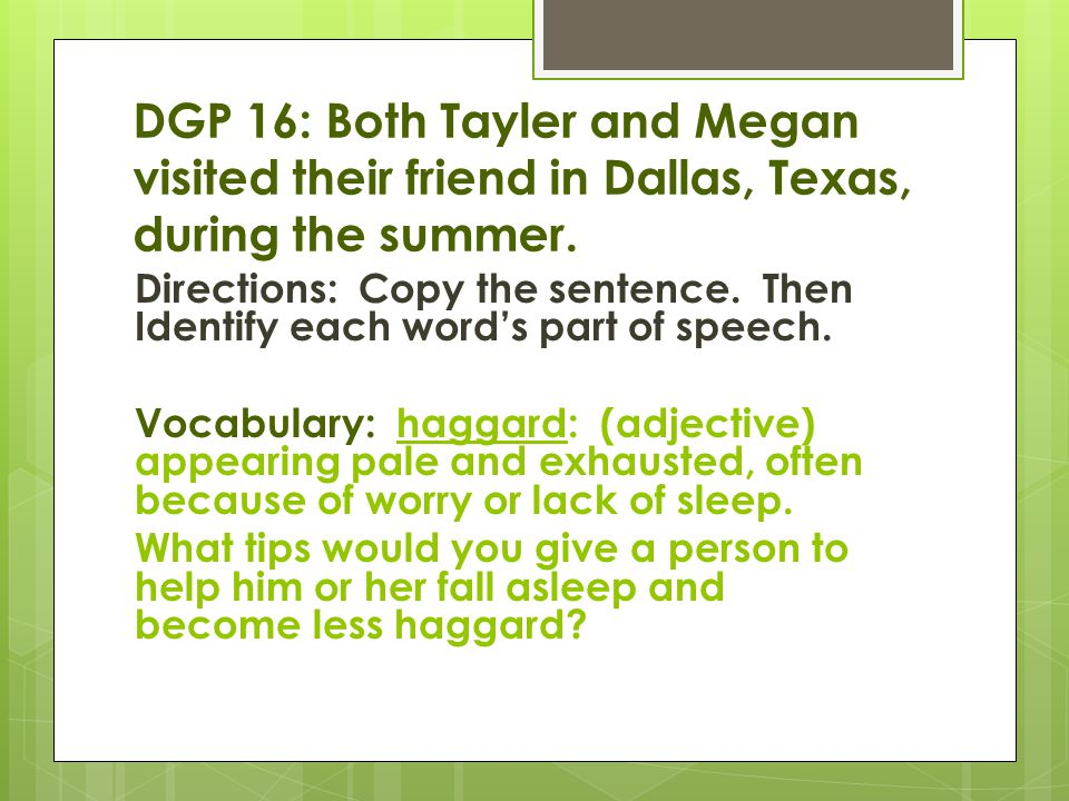 DGP 16: Both Tayler and Megan visited their friend in Dallas, Texas, during the summer.
