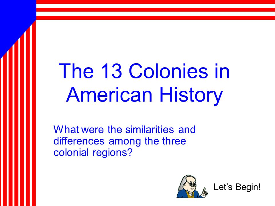 The 13 Colonies in American History