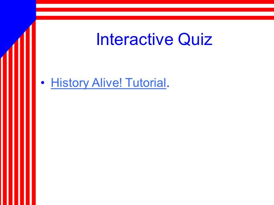 Interactive Quiz History Alive! Tutorial.