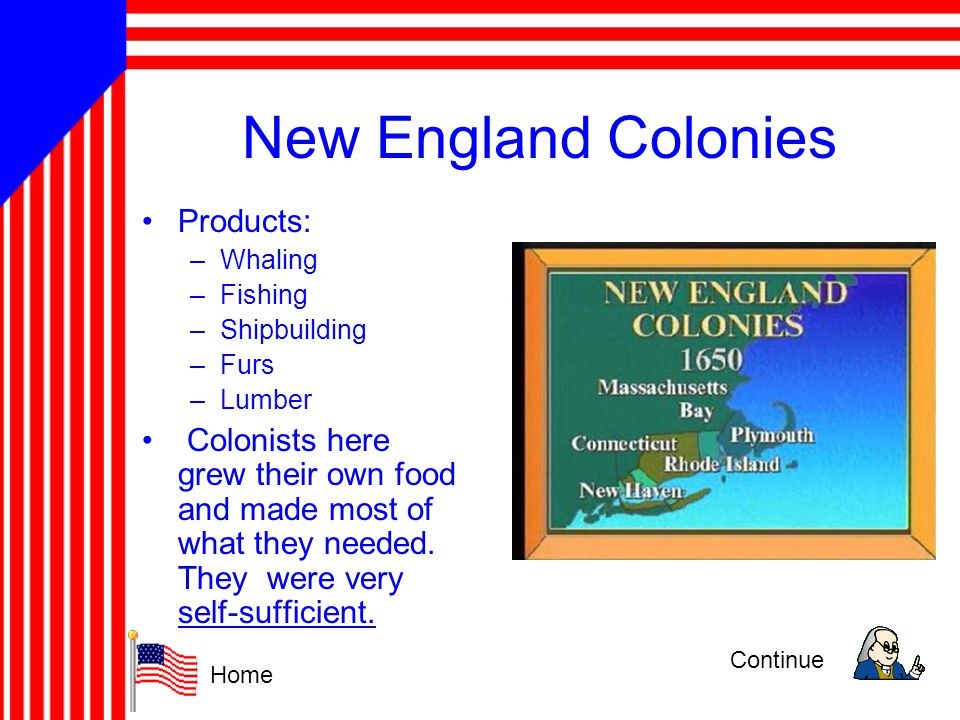 New England Colonies Products: