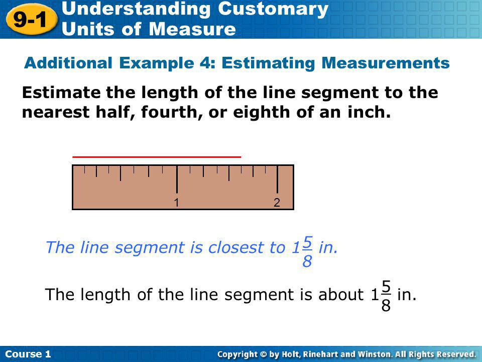 Additional Example 4: Estimating Measurements