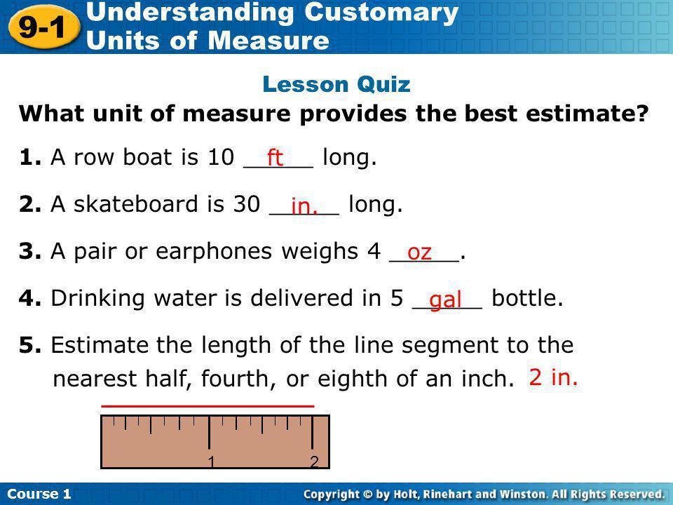 What unit of measure provides the best estimate