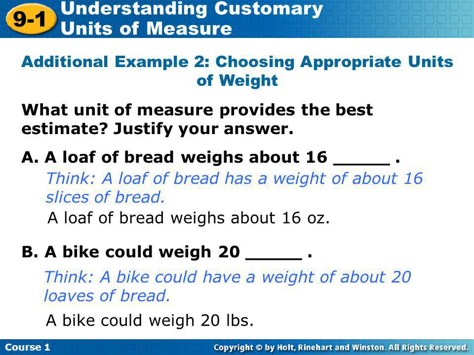 Additional Example 2: Choosing Appropriate Units of Weight