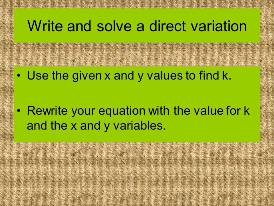 Write and solve a direct variation