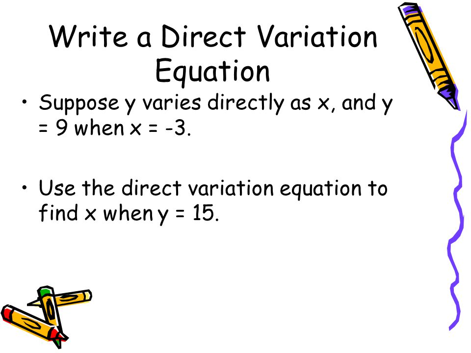 Write a Direct Variation Equation