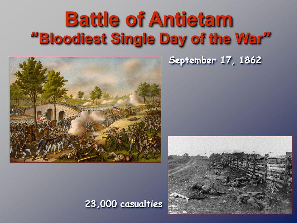 Battle of Antietam Bloodiest Single Day of the War