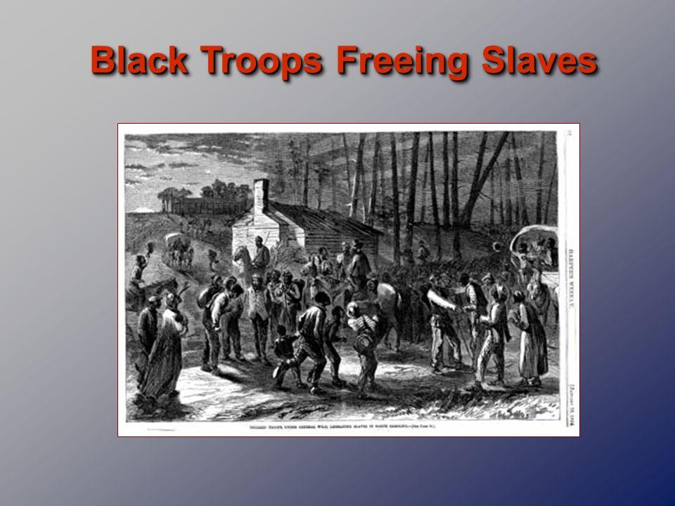Black Troops Freeing Slaves