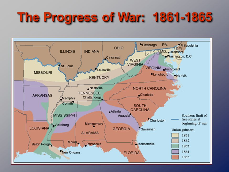 The Progress of War: 1861-1865