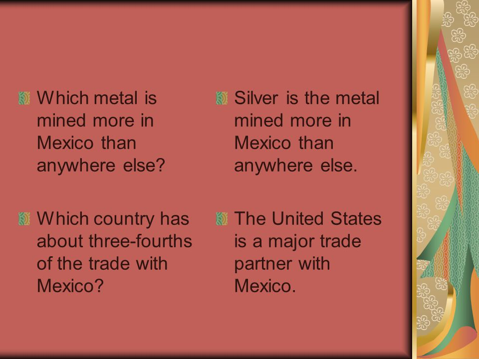 Which metal is mined more in Mexico than anywhere else