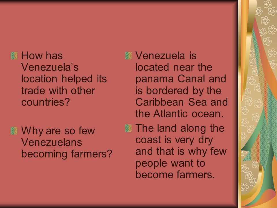 How has Venezuela's location helped its trade with other countries