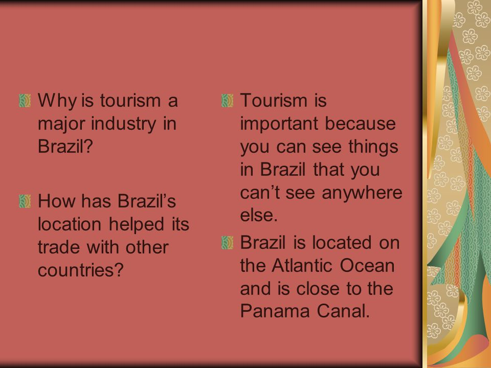 Why is tourism a major industry in Brazil