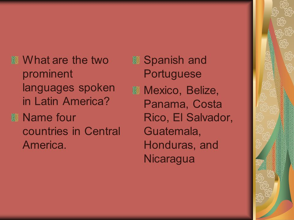 What are the two prominent languages spoken in Latin America