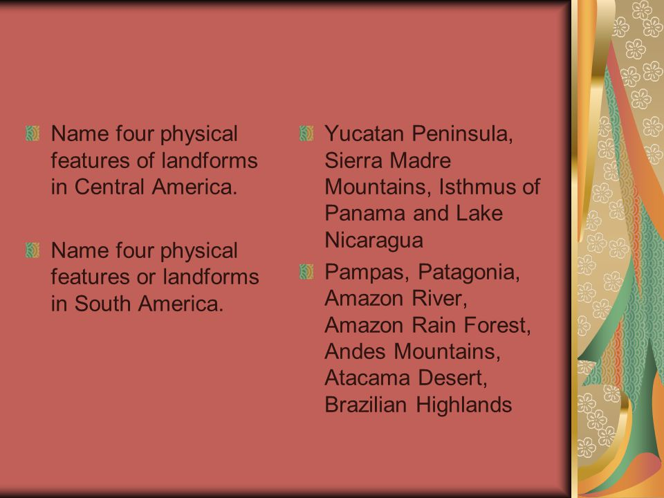 Name four physical features of landforms in Central America.