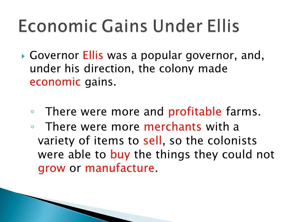 Economic Gains Under Ellis