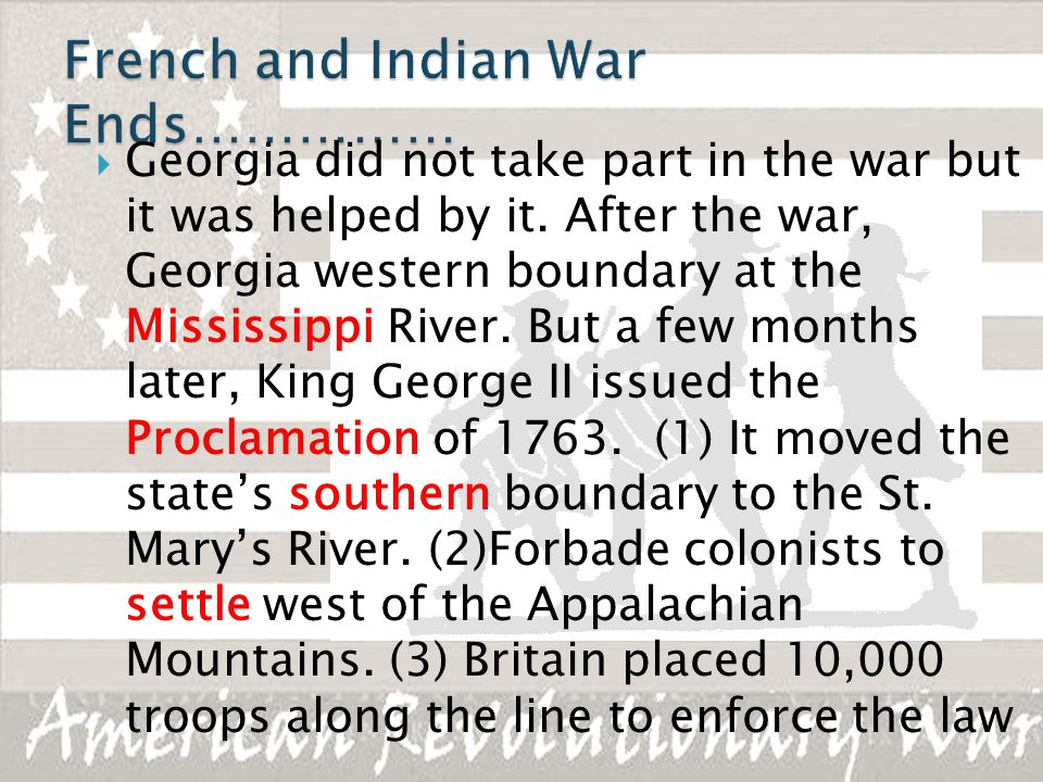 French and Indian War Ends……………