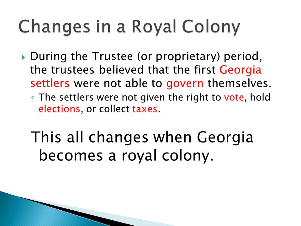 Changes in a Royal Colony