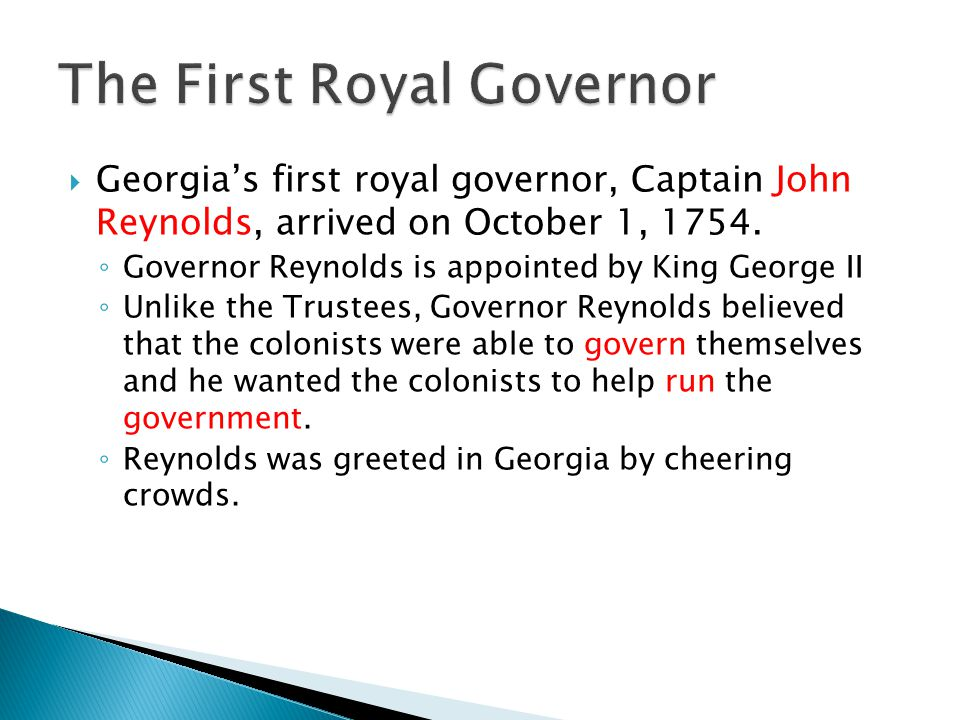 The First Royal Governor