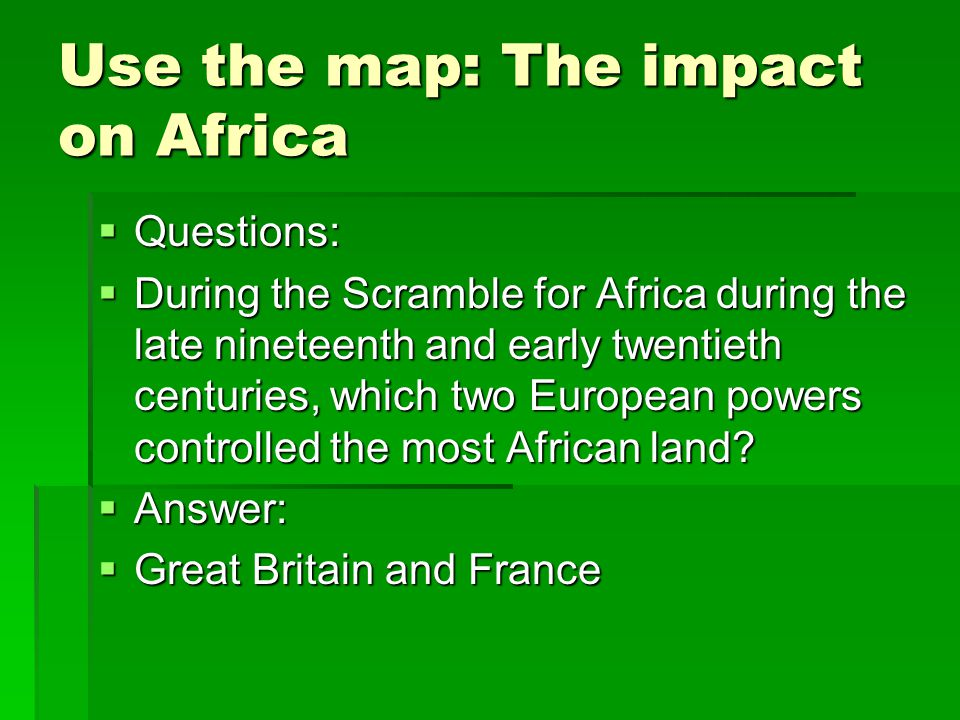 Use the map: The impact on Africa