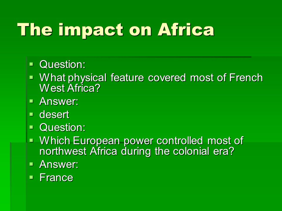 The impact on Africa Question: