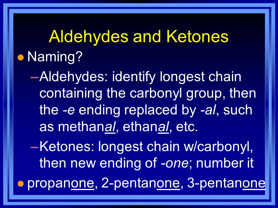 Aldehydes and Ketones Naming