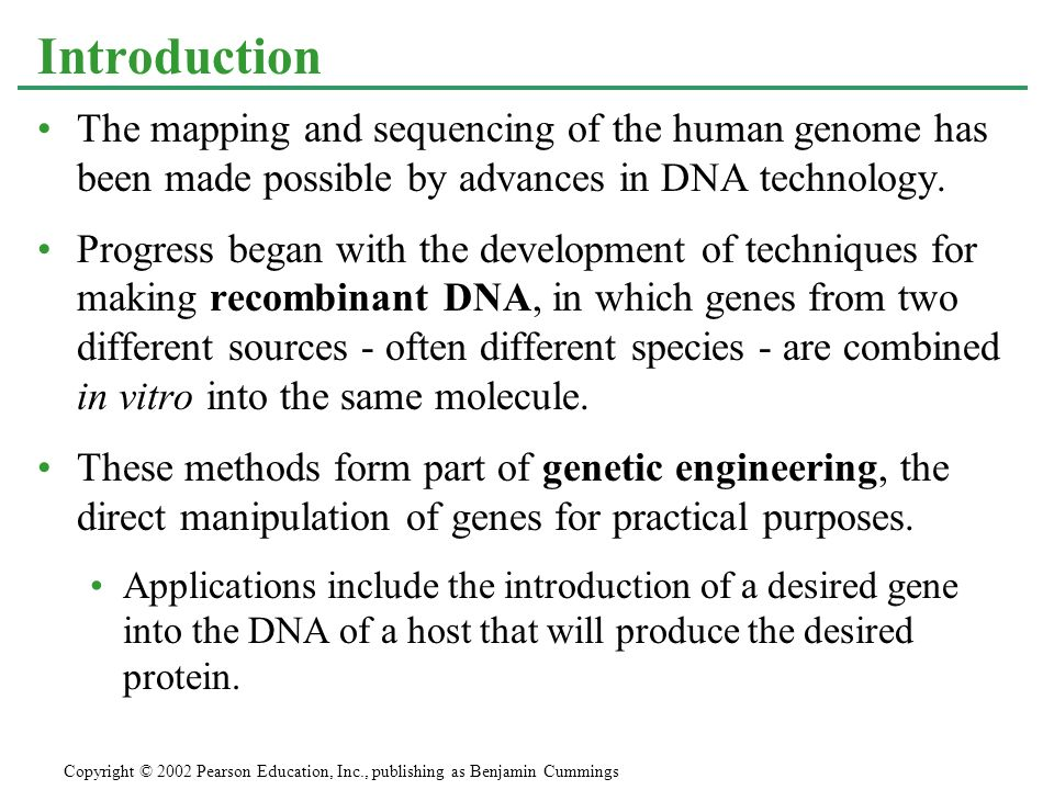 Introduction The mapping and sequencing of the human genome has been made possible by advances in DNA technology.