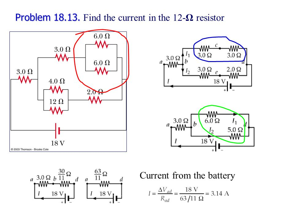 Problem 18.13. Find the current in the 12-Ω resistor