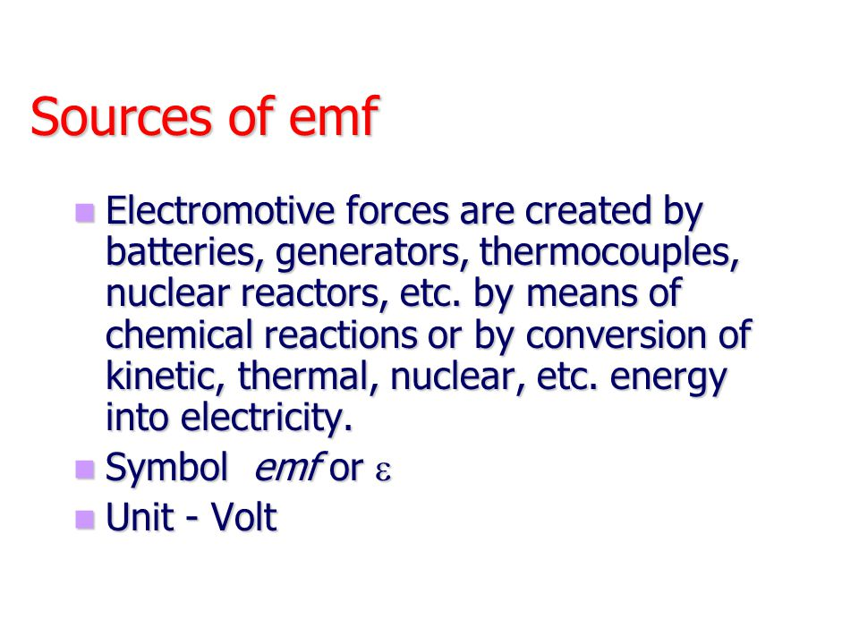 Sources of emf