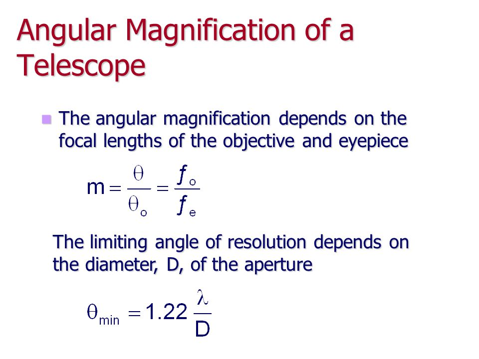 Angular Magnification of a Telescope