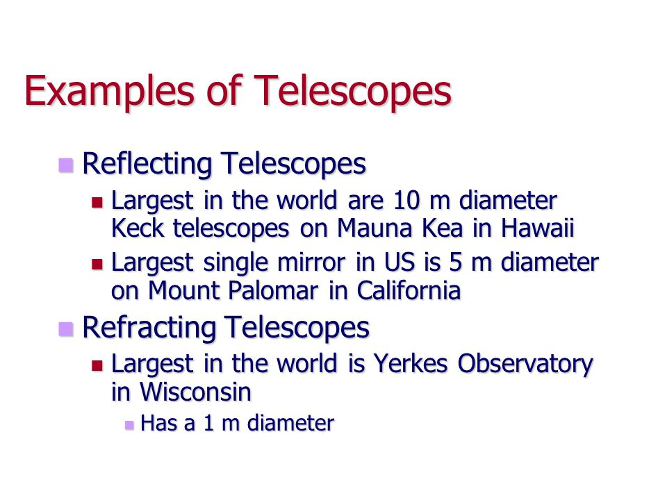 Examples of Telescopes