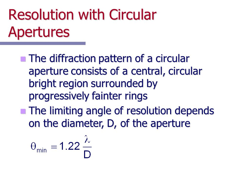 Resolution with Circular Apertures